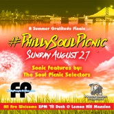 Philly SOUL PICNIC a Summer Gratitude Finale